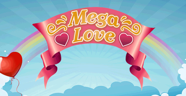 Mega Love
